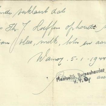 verklaring van de plaatselijke bureauhouder te Wanroij 5 januari 1944  Dhr H.Th.J. Loeffen stopt met zelfverzorger te zijn van vlees,melk,boter en aardappelen