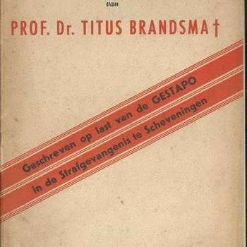 Het laatste geschrift van Prof. Dr. Titus Brandsma