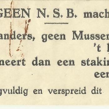 Geen N.S.B. macht, Nederlanders, geen Mussert aan 't bewind, proclameert dan een staking eensgezind