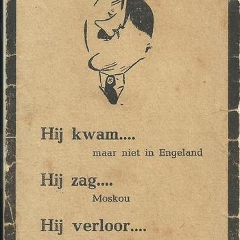 Bidprent van Adolf Hitler, Hij kwam maar niet in Engeland, Hij zag, Moskou, Hij verloor, Der Krieg.