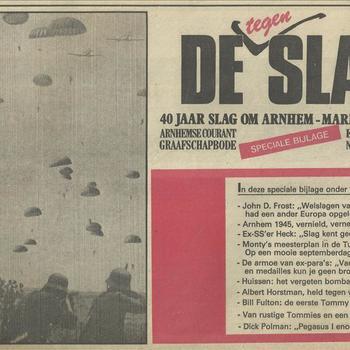 De (tegen) Slag,  40 jaar slag om Arnhem, Market Garden, speciale bijlage, Arnhemse Courant, Graafschapbode, Edese Courant, Nijmeegs Dagblad