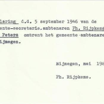 Verklaring d.d. 5 september 1946 van de gemeentesecretarie. ambtenaren Ph. Rijpkema en F.A. Peters omtrent het gemeente ambtenarenverzet te Nijmegen