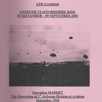 Study Guide,  Operation Market Garden, the operations of 1st Airborne Division at Arnhem september 1944