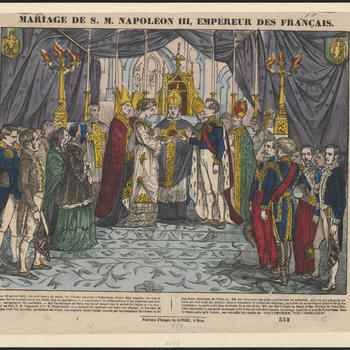 Mariage de S.M. Napoléon III, empereur des Français