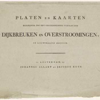 Een omslag voor de platen en kaarten behorende tot het geschiedkundig verslag der dijkbreuken en overstromingen, in de louwmaand 1809, te Amsterdam, door Johannes Allart en Jacobus Ruys