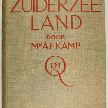 Zuiderzee-land - Verleden en toekomst van de Zuiderzee.
