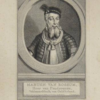 portret van Maarten van Rossem binnen een ovaal, heer van Poederoyen, veldmaarschalk van Gelderland. Gravure, Tirion, 1760. Onderschriften.