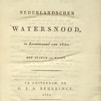 Beschrijving van den Nederlandschen watersnood, in Louwmaand (januari) van 1820.