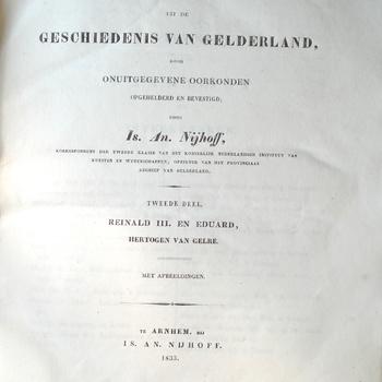 Gedenkwaardigheden uit de Geschiedenis van Gelderland, deel 2