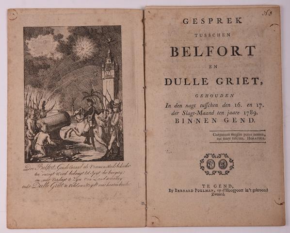 Gesprek tusschen Belfort en Dulle Griet. gehouden In den nagt tusschen den 16. en 17. der Slagt-Maand tne jaare 1789. Binnen Gend.