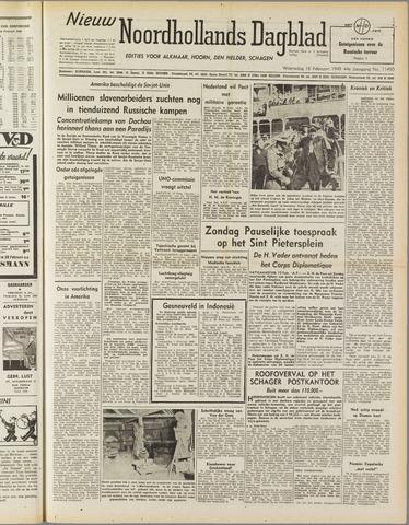 Nieuw Noordhollandsch Dagblad : voor Alkmaar en omgeving 1949-02-16