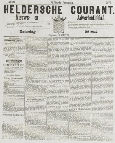 Heldersche Courant 1875-05-22