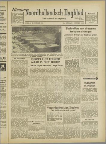 Nieuw Noordhollandsch Dagblad : voor Alkmaar en omgeving 1946-10-12