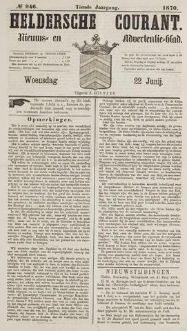 Heldersche Courant 1870-06-22