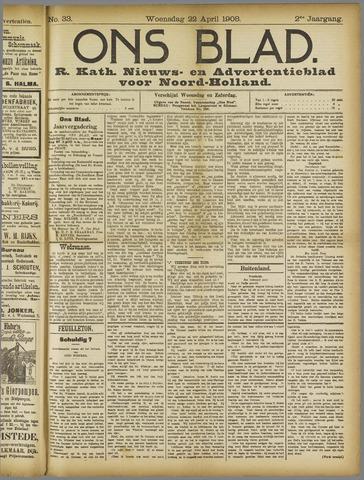 Ons Blad : katholiek nieuwsblad voor N-H 1908-04-22
