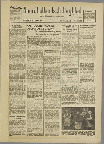 Nieuw Noordhollandsch Dagblad : voor Alkmaar en omgeving 1946-01-02