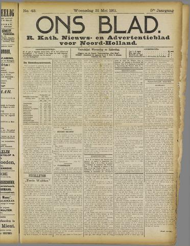 Ons Blad : katholiek nieuwsblad voor N-H 1911-05-31