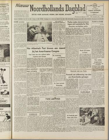 Nieuw Noordhollandsch Dagblad : voor Alkmaar en omgeving 1949-02-22