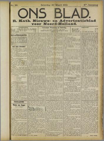 Ons Blad : katholiek nieuwsblad voor N-H 1912-03-30