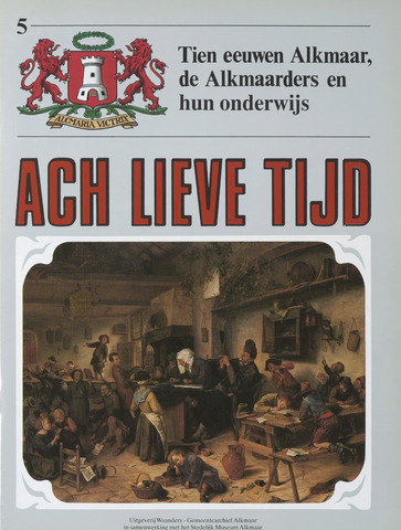 Ach Lieve Tijd Alkmaar 1988