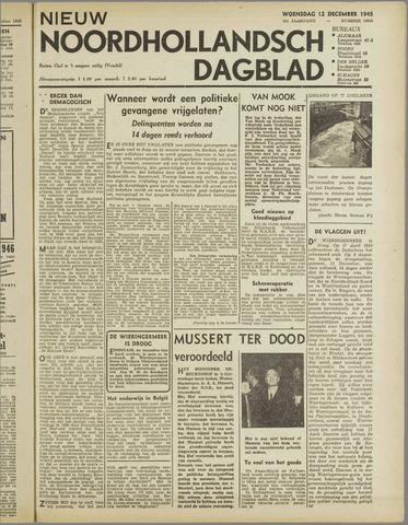 Nieuw Noordhollandsch Dagblad : voor Alkmaar en omgeving 1945-12-12