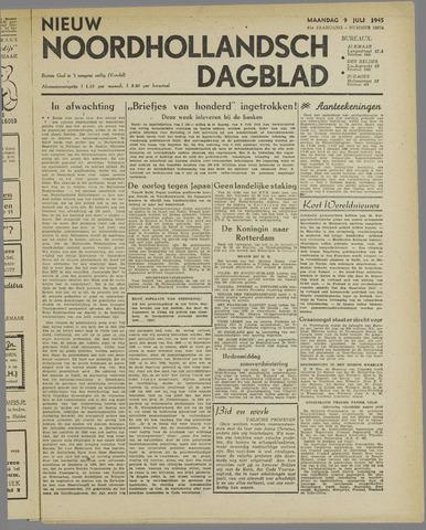 Nieuw Noordhollandsch Dagblad : voor Alkmaar en omgeving 1945-07-09