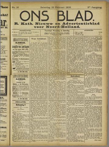 Ons Blad : katholiek nieuwsblad voor N-H 1908-02-22