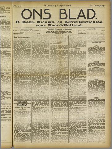 Ons Blad : katholiek nieuwsblad voor N-H 1908-04-01
