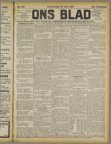 Ons Blad : katholiek nieuwsblad voor N-H 1918-05-30