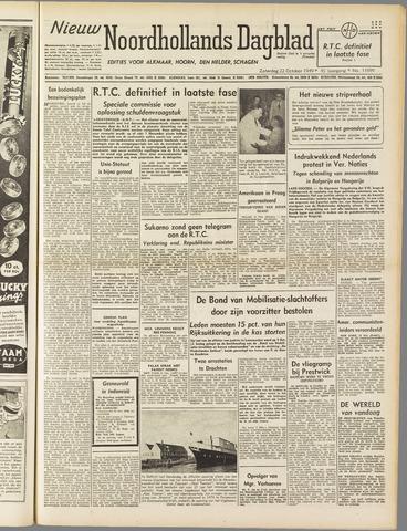 Nieuw Noordhollandsch Dagblad : voor Alkmaar en omgeving 1949-10-22
