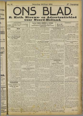Ons Blad : katholiek nieuwsblad voor N-H 1912-06-22