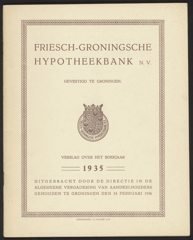 Jaarverslagen Friesch-Groningsche Hypotheekbank / FGH Bank 1935