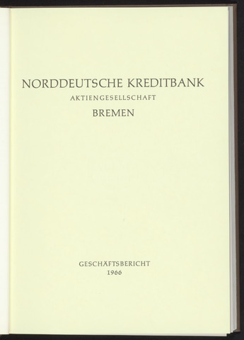 Geschäftsberichte Norddeutsche Kreditbank 1966-01-01