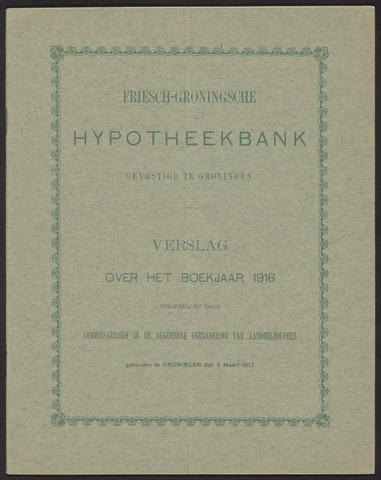 Jaarverslagen Friesch-Groningsche Hypotheekbank / FGH Bank 1916