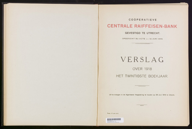 Jaarverslagen Coöperatieve Centrale Raiffeisen-Bank 1918