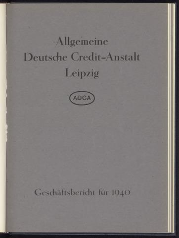 Geschäftsberichte Allgemeine Deutsche Credit-Anstalt / ADCA Bank 1940-01-01