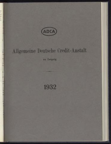 Geschäftsberichte Allgemeine Deutsche Credit-Anstalt / ADCA Bank 1932-01-01