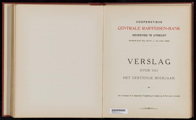 Jaarverslagen Coöperatieve Centrale Raiffeisen-Bank 1911-12-31