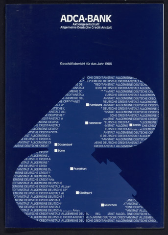 Geschäftsberichte Allgemeine Deutsche Credit-Anstalt / ADCA Bank 1985