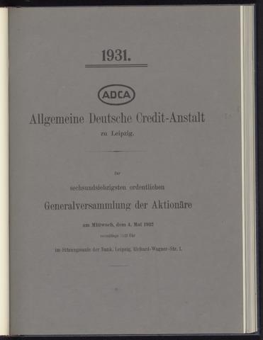 Geschäftsberichte Allgemeine Deutsche Credit-Anstalt / ADCA Bank 1931-01-01