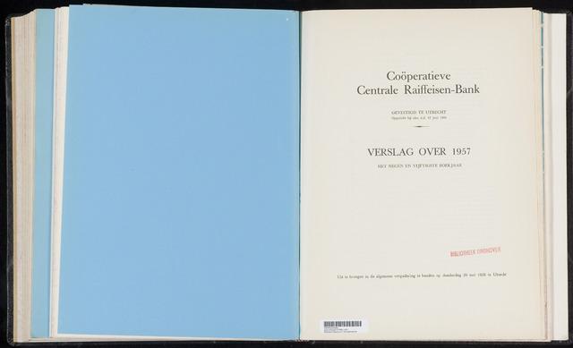 Jaarverslagen Coöperatieve Centrale Raiffeisen-Bank 1957