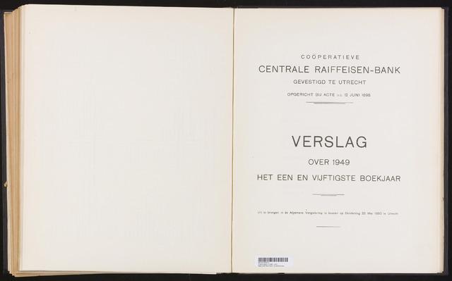 Jaarverslagen Coöperatieve Centrale Raiffeisen-Bank 1949