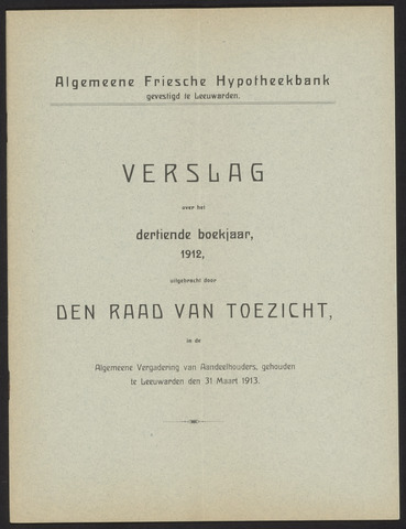 Jaarverslagen Algemeene Friesche Hypotheekbank 1912