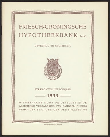 Jaarverslagen Friesch-Groningsche Hypotheekbank / FGH Bank 1933
