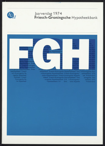 Jaarverslagen Friesch-Groningsche Hypotheekbank / FGH Bank 1974