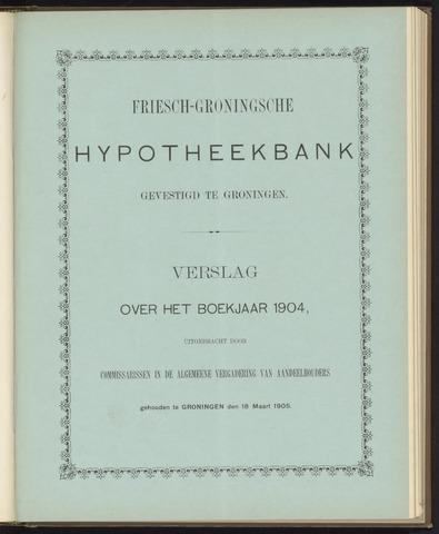 Jaarverslagen Friesch-Groningsche Hypotheekbank / FGH Bank 1904