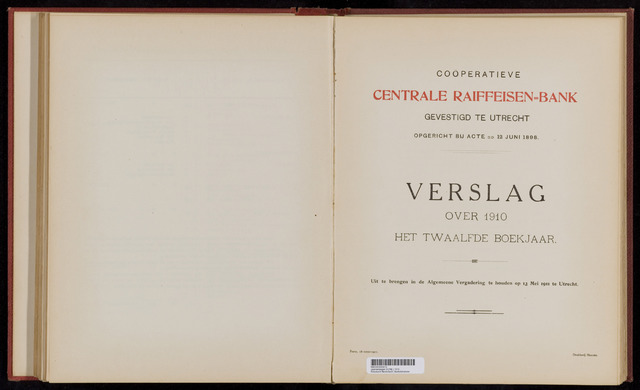 Jaarverslagen Coöperatieve Centrale Raiffeisen-Bank 1910