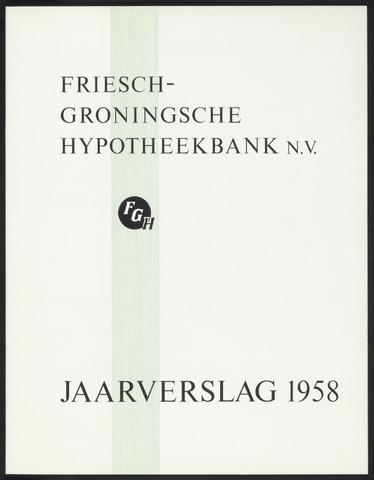 Jaarverslagen Friesch-Groningsche Hypotheekbank / FGH Bank 1958