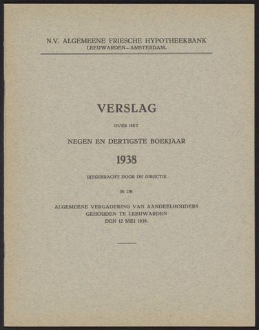 Jaarverslagen Algemeene Friesche Hypotheekbank 1938