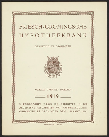 Jaarverslagen Friesch-Groningsche Hypotheekbank / FGH Bank 1919